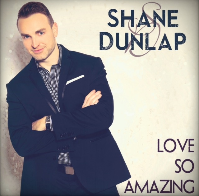 Former N'Harmony & Signature Sound Lead Singer Shane Dunlap To Release Highly Anticipated New Recording
