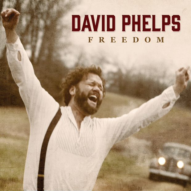 Award-winning Tenor DAVID PHELPS Celebrates FREEDOM with All-NEW Recording