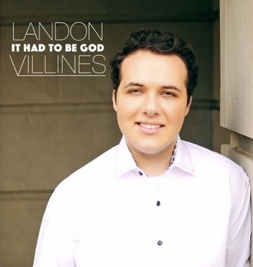 Landon Villines Releases New Album It Had To Be God