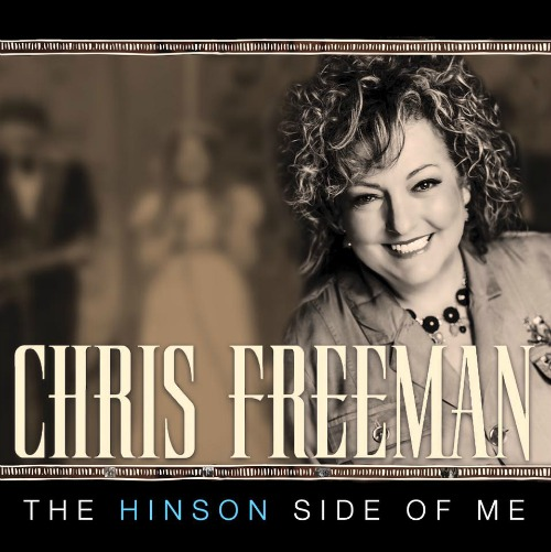 Freemans Pre-release New CD Featuring Chris Singing Hinson Songs
