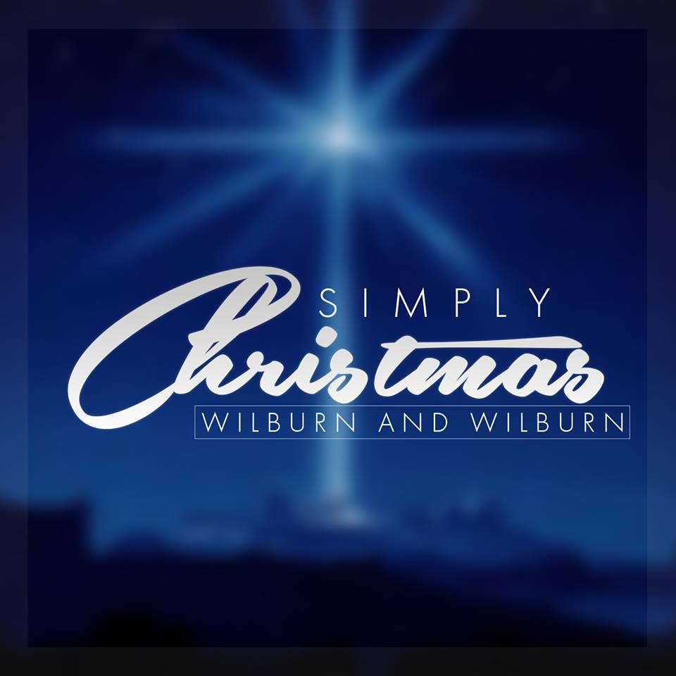 Wilburn & Wilburn To Release First Ever Christmas Project – Simply Christmas