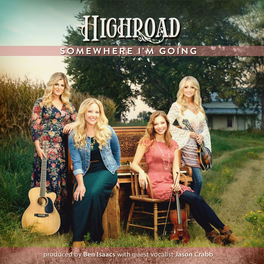 HIGHROAD's Somewhere I'm Going Now Available On iTunes and Other Online Outlets